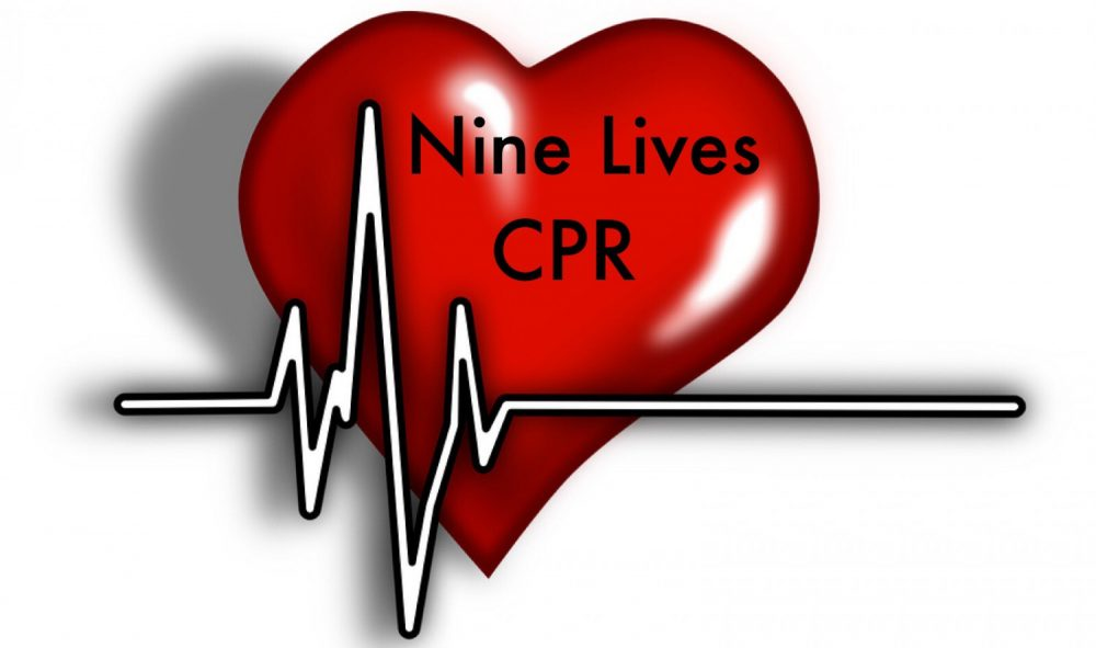Nine Lives Cpr Dont Be A Dummy Get Certified